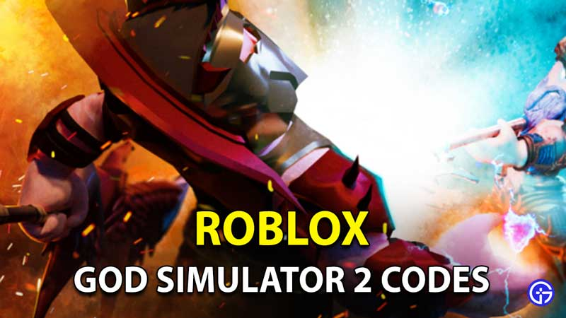 Roblox God Simulator 2 Codes