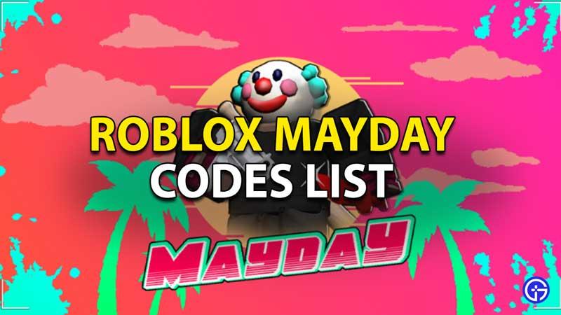 Redeem Roblox Mayday Codes