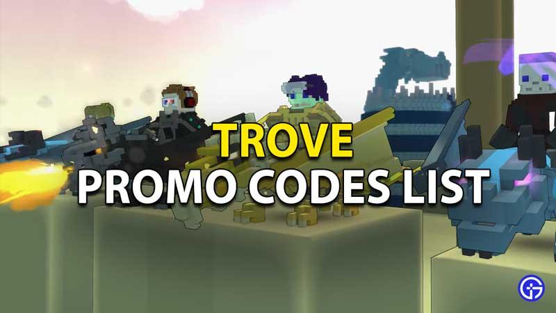 Redeem Trove Promo Codes