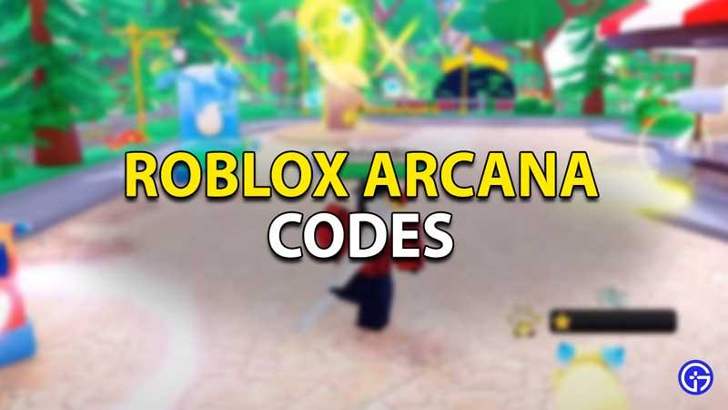 roblox arcana codes