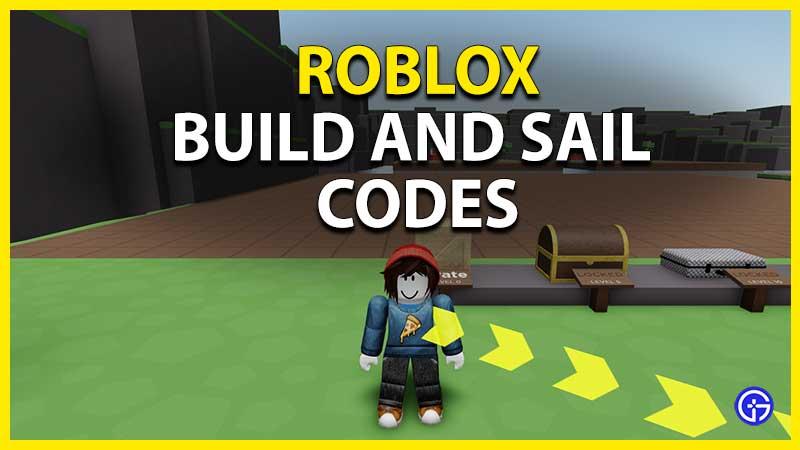 roblox build and sail codes