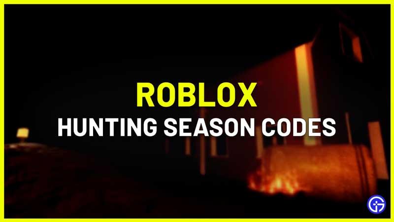 Roblox Hunting Season Codes