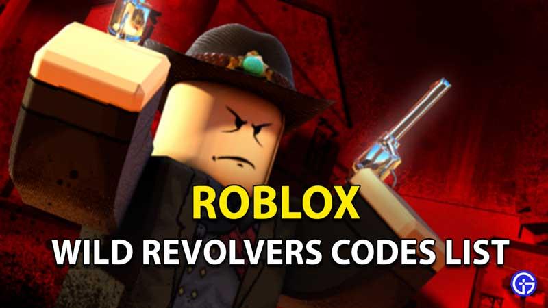 Redeem Wild Revolvers Codes