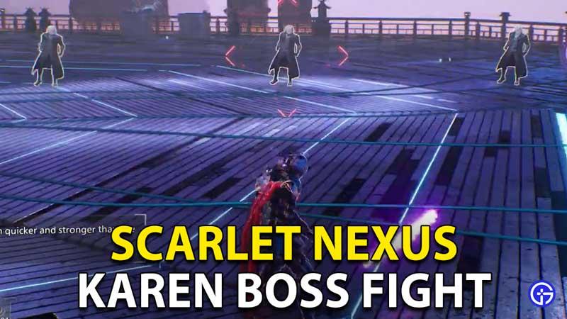 Scarlet Nexus: How To Beat Karen