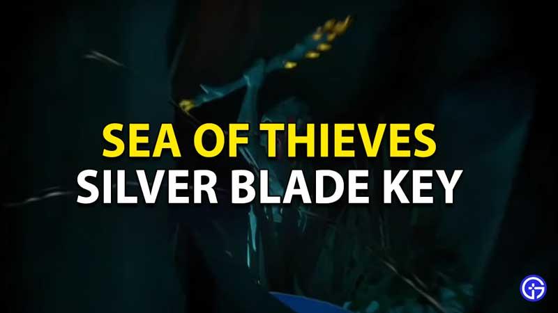 sea of thieves silver blade key