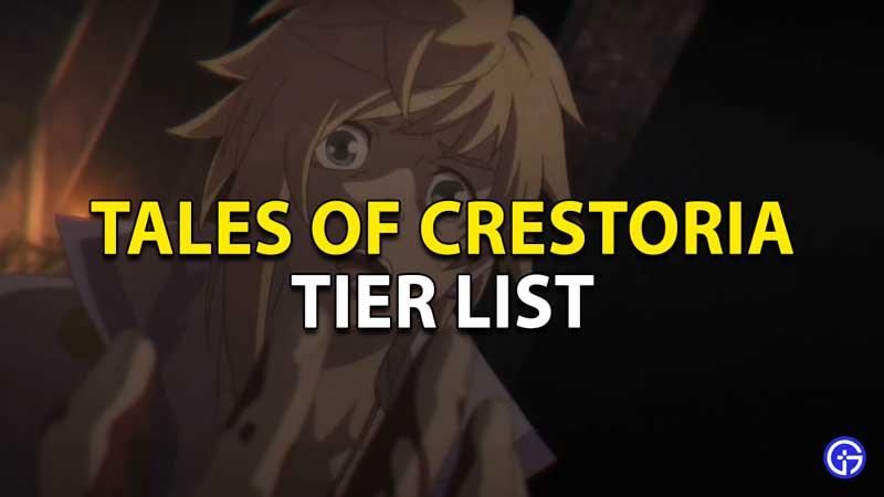 tales of crestoria tier list