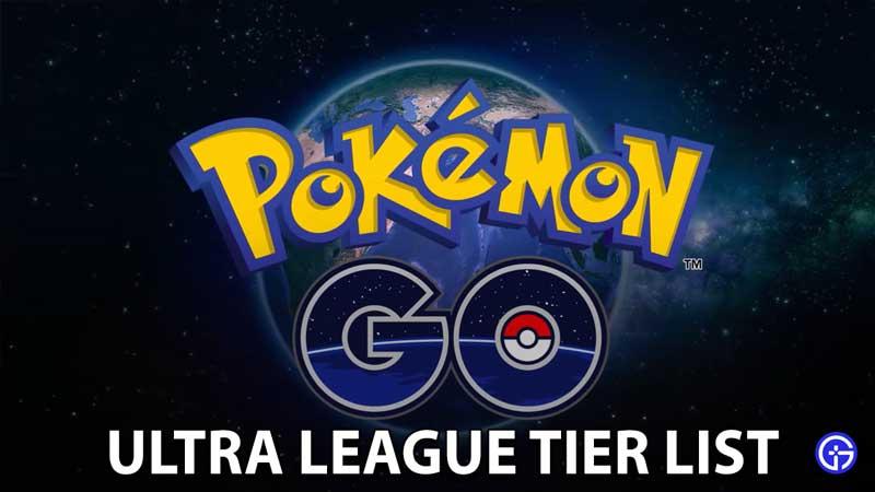Pokemon Go Ultra League PvP Tier List