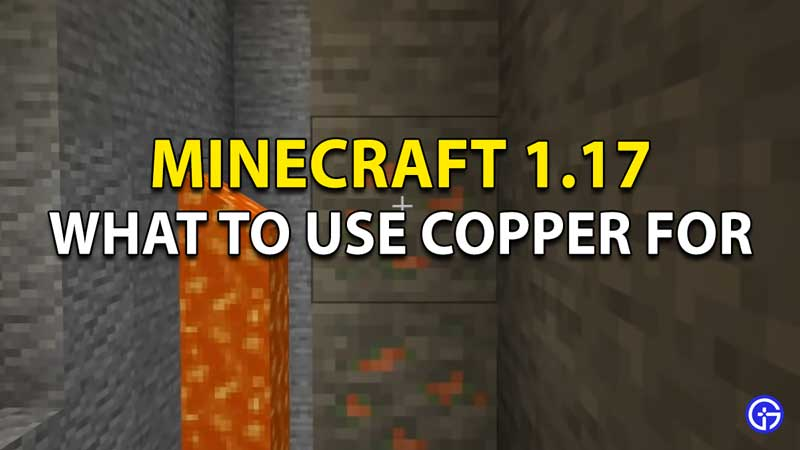 Minecraft Copper Ore Uses: What Can You Do With The New Block