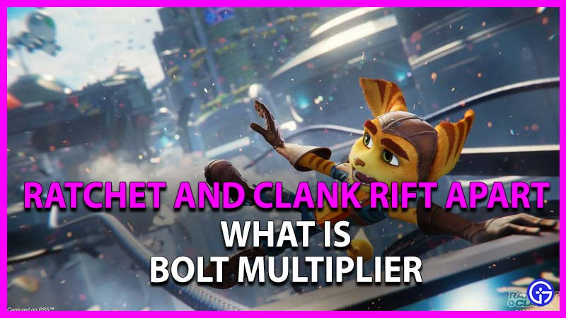 What Is Bolts Multiplier In Ratchet And Clank: Rift Apart