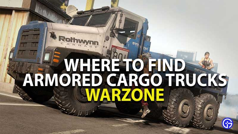where to find armored cargo trucks in warzone