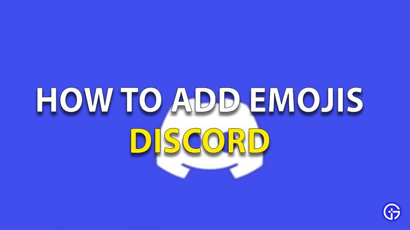Add Emojis Discord