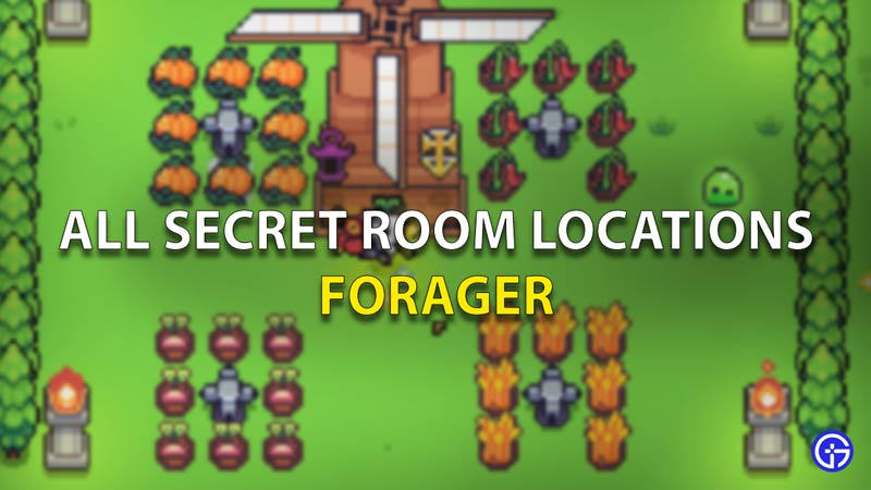 All Secret room locations in Forager