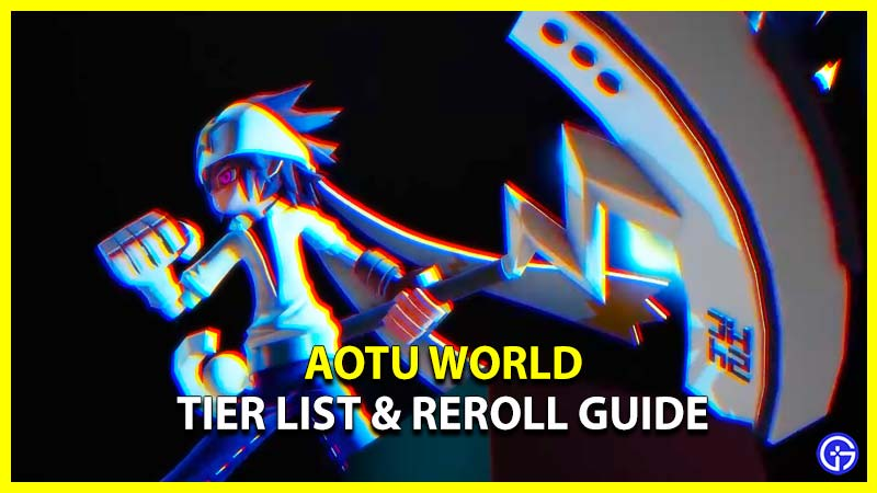 Aotu World Tier List