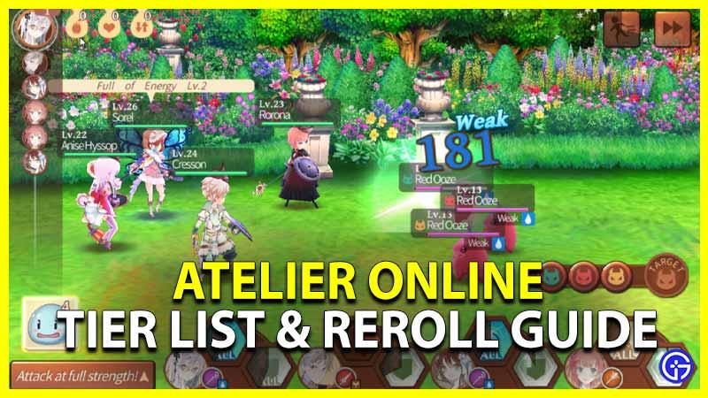 Atelier Online Tier List Reroll