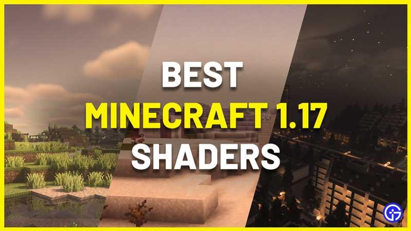 best minecraft shaders 1.17