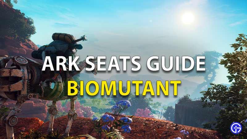Biomutant Ark Seats Guide