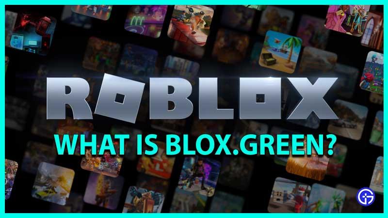 Blox Green Roblox