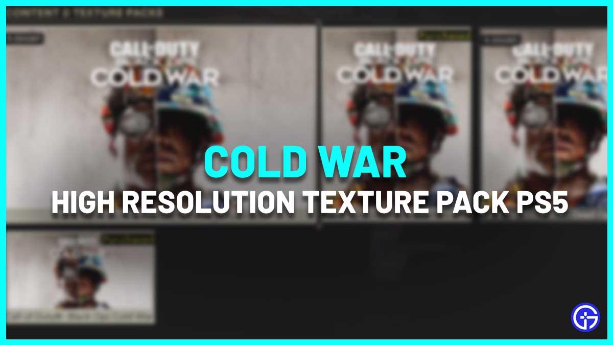 cold war high resolution texture pack ps5