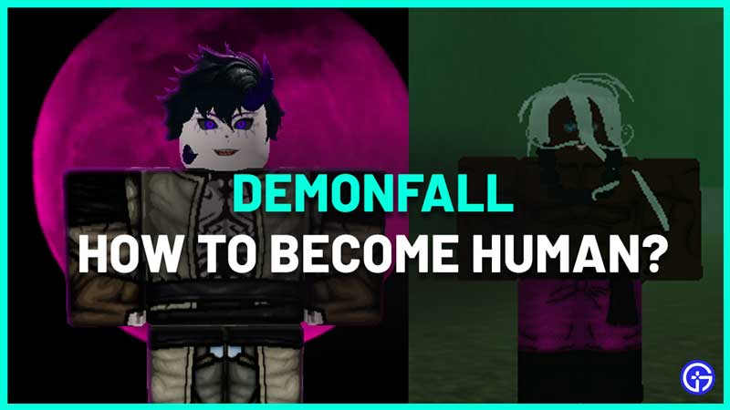 How to Become Human again in Demonfall