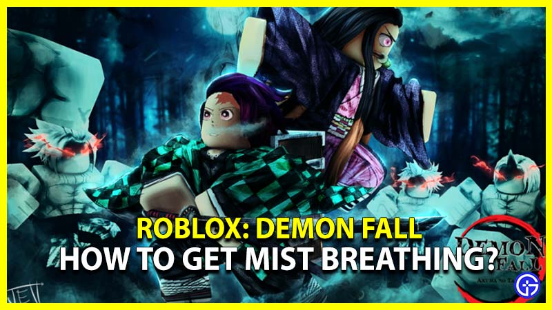 Demonfall Mist Breathing