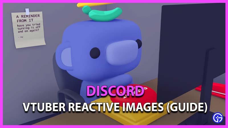 Discord Reactive Images Discord vtuber