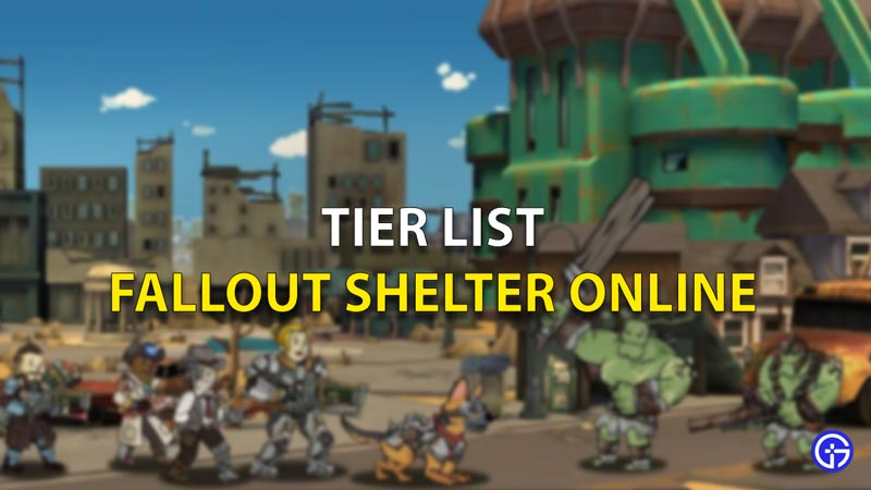 Fallout Shelter Tier List