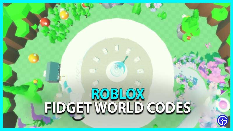 Fidget World Alpha Roblox Codes