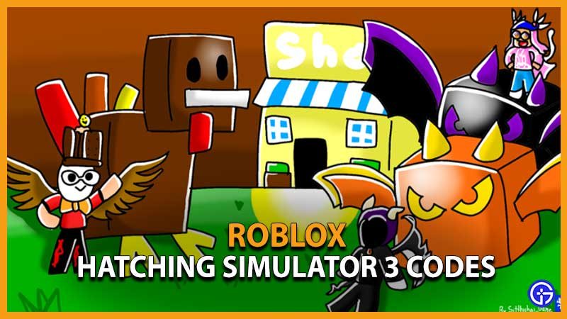 Hatching Simulator 3 Codes