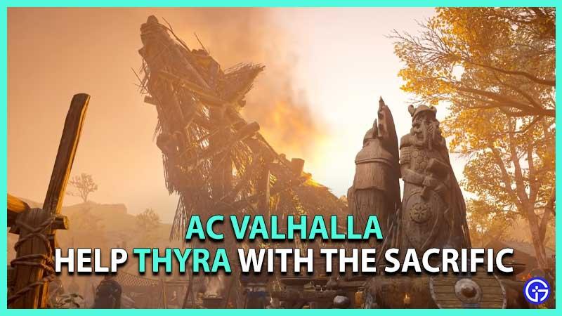 Help Thyra Sacrifice Assassins Creed Valhalla Sigrblot