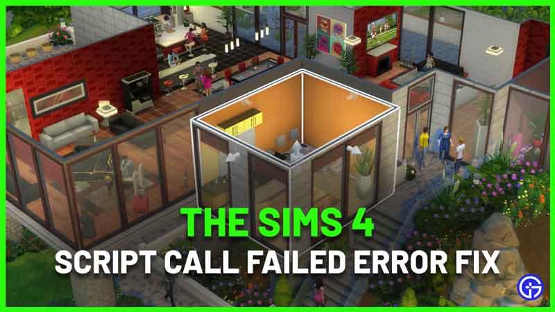 How To Fix Script Call Failed Sims 4 error bug