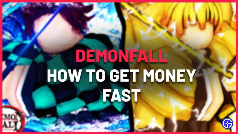 how to get money or yen fast in demonfall
