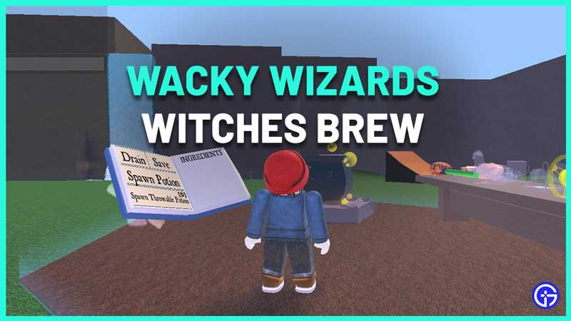 How To Get Witches Brew In Wacky Wizards Witches Quest