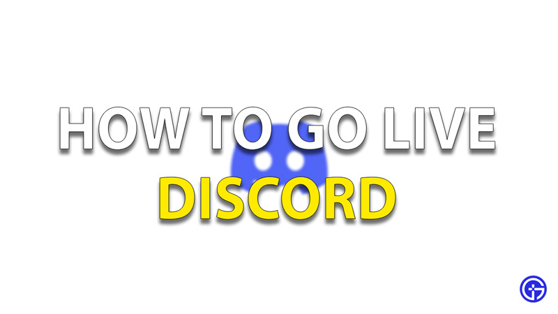 How To Go Live Discord