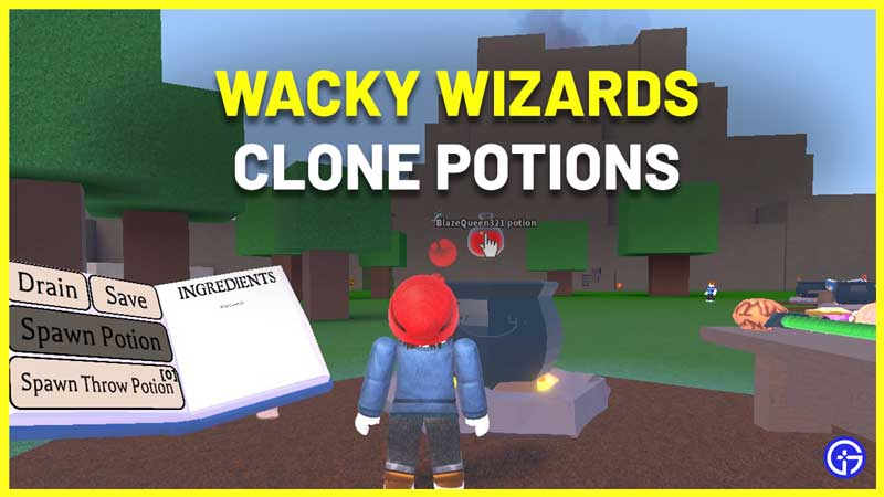 How To Make Clone potion In Wacky Wizards Roblox