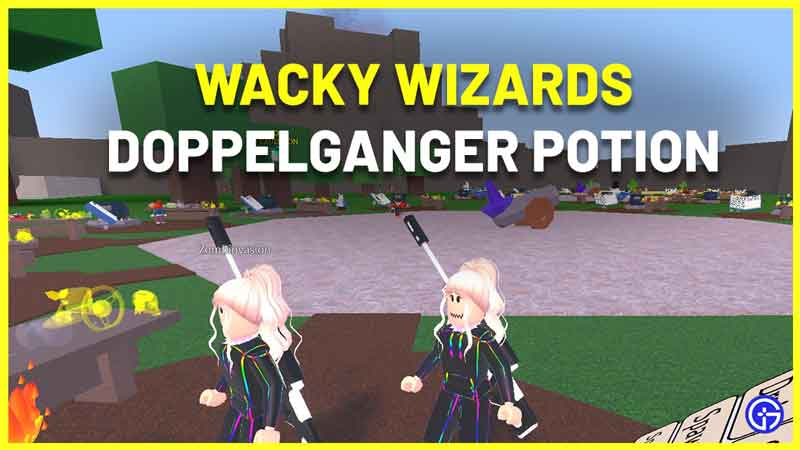 How to Make Doppelganger Potion in Wacky Wizards