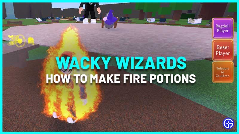 How To Make Fire Potions In Wacky Wizards
