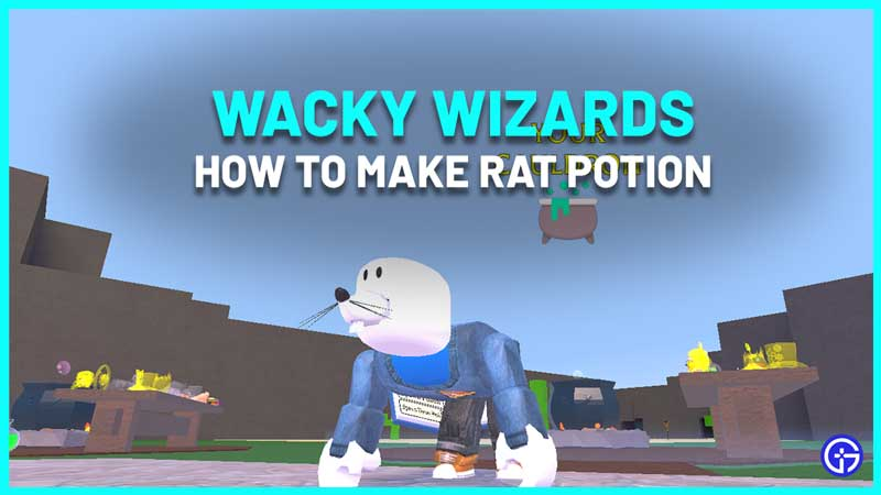 How To Make Rat Potion In Wacky Wizards
