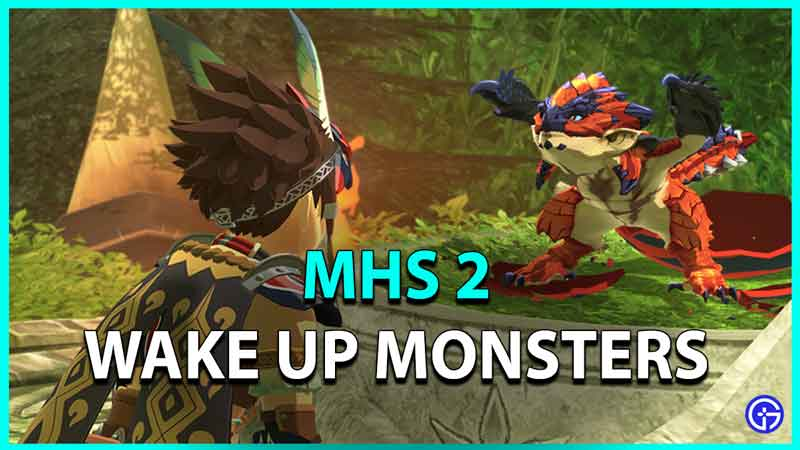 How To Wake Up Monsters In MHS 2
