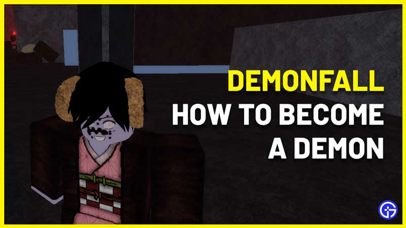 How to Become a Demon in Demonfall Roblox