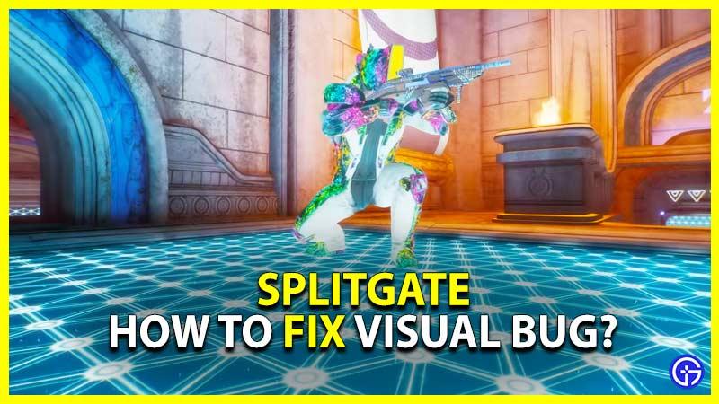 How to Fix Splitgate Visual Bug