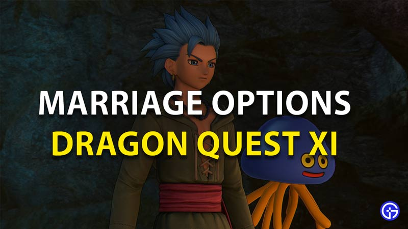 Marriage Dragon Quest 11