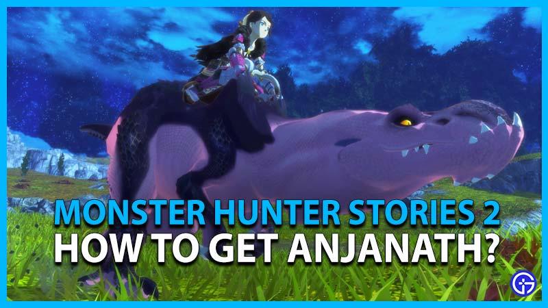 Monster Hunter Stories 2 Anjanath