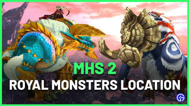 Monster Hunter Stories 2 Royal Monsters Locations
