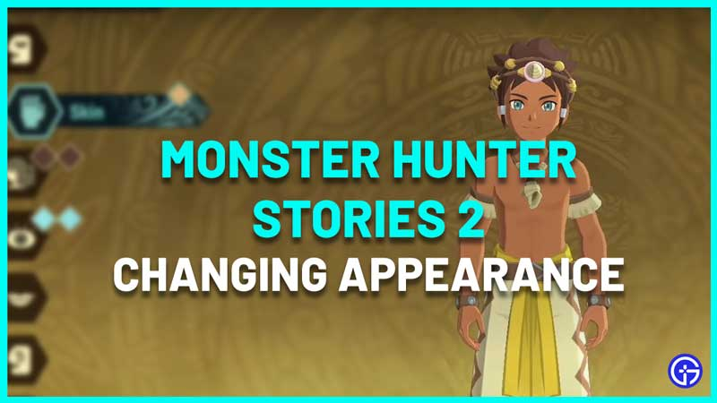 Monster Hunter Stories 2 character creator changing appearance