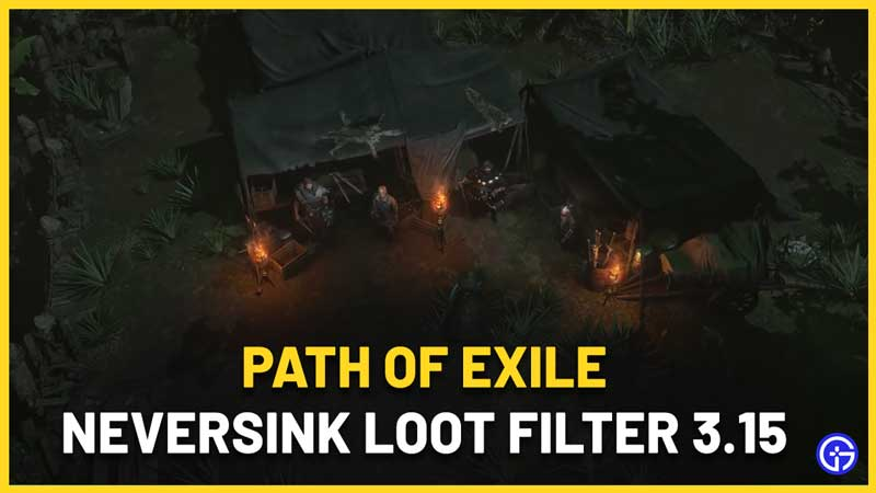 Path of Exile Neversink Loot Filter 3.15 Download