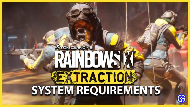 Rainbow Six Extraction System Requirements