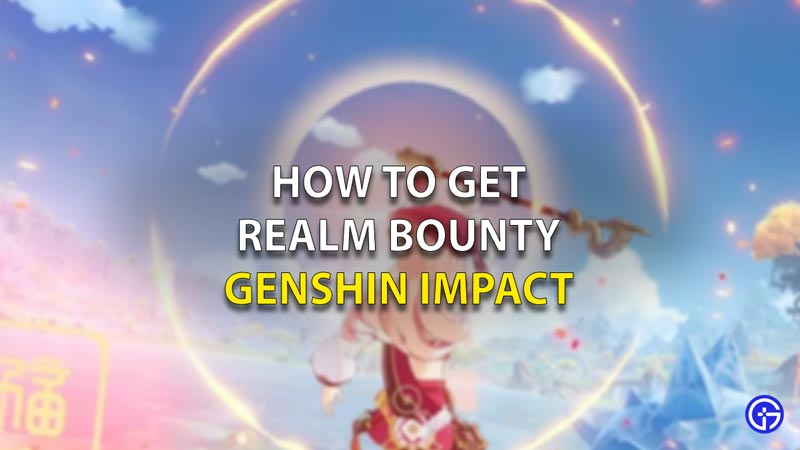 Realm Bounty Genshin Imapct