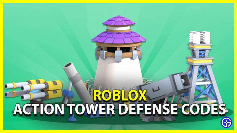 Roblox Action Tower Defense Codes