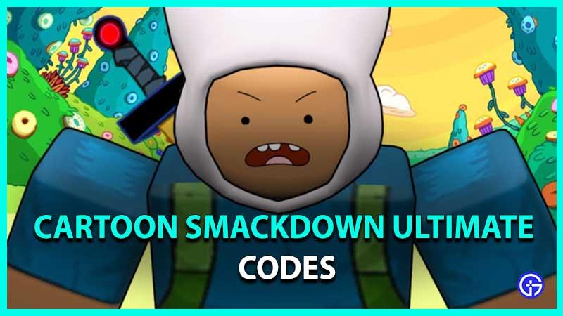 Roblox Cartoon Smackdown Ultimate Codes list