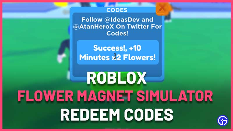 Roblox Flower Magnet Simulator Codes List
